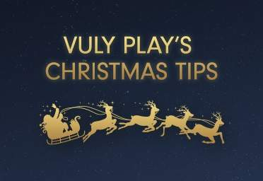 Vuly Play's Christmas Tips