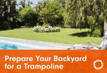 Choosing the Safest Spot for Your Trampoline