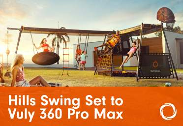 Hills Swing Set to the Vuly 360 Pro Max & Mini