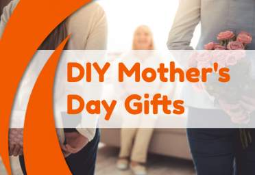 Affordable DIY Mother's Day Gifts and Activities 2021